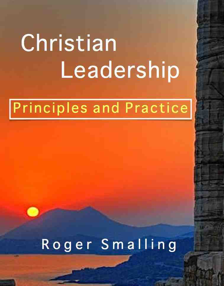 leadership from a christian perspective essay Toward a christian perspective so far, in unfolding a christian management perspective, we have outlined the flaws of historical and current management thought, we have explored the meaning of stewardship, and we investigated the significance of what man is.